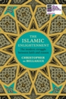 The Islamic Enlightenment : The Modern Struggle Between Faith and Reason - Book