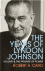The Passage of Power : The Years of Lyndon Johnson (Volume 4) - Book