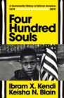 Four Hundred Souls : A Community History of African America 1619-2019 - Book