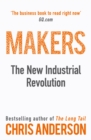 Makers : The New Industrial Revolution - Book