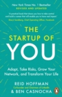 The Start-up of You : Adapt to the Future, Invest in Yourself, and Transform Your Career - Book
