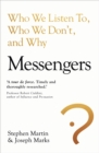 Messengers : Who We Listen To, Who We Don't, And Why - Book