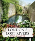 London's Lost Rivers - Book