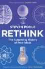 Rethink : The Surprising History of New Ideas - Book