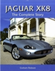 Jaguar XK8 : The Complete Story - Book