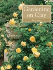 Gardening on Clay - Book