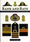 Rank and Rate : Royal Naval Officers' Insignia Since 1856 - Book