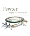 Pewter : Designs and Techniques - Book