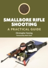 Smallbore Rifle Shooting : A Practical Guide - Book