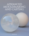 Advanced Mouldmaking and Casting - Book