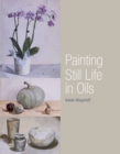 Painting Still Life in Oils - Book