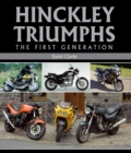 Hinckley Triumphs : The First Generation - Book
