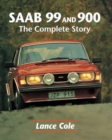 SAAB 99 & 900 : The Complete Story - eBook