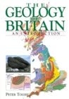 The GEOLOGY OF BRITAIN : An Introduction - eBook