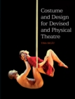 Costume and Design for Devised and Physical Theatre - Book
