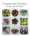 Commercial Floristry : Designs and Techniques - Book
