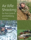 Air Rifle Shooting for Pest Control and Rabbiting - eBook