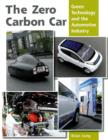 The Zero Carbon Car : Green Technology and the Automotive Industry - Book