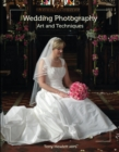 Wedding Photography : Art and Techniques - Book