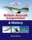 BRITISH AIRCRAFT CORPORATION : A History - eBook