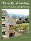 Making Rural Buildings for Model Railways - Book