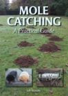Mole Catching : A Practical Guide - eBook