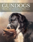 Gundogs : Their Past, Their Performance and Their Prospects - Book