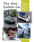 Zero Carbon Car : Green Technology and the Automotive Industry - eBook