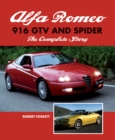 Alfa Romeo 916 GTV and Spider : The Complete Story - eBook
