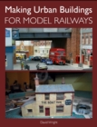 Making Urban Buildings for Model Railways - Book