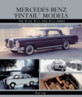 Mercedes-Benz 'Fintail' Models : The W110, W111 and W112 Series - Book