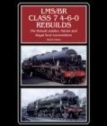 LMS/BR Class 7 4-6-0 Rebuilds : The Rebuilt Jubilee, Patriot and Royal Scot Locomotives - eBook