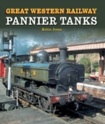 Great Western Railway Pannier Tanks - Book