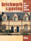 Brickwork and Paving : For House and Garden - eBook