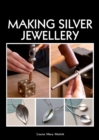 Making Silver Jewellery - Book