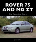 Rover 75 and MG ZT : The Complete Story - Book