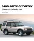 Land Rover Discovery : 25 Years of the Family 4 x 4 - eBook