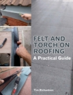 Felt and Torch on Roofing : A Practical Guide - eBook