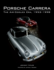 Porsche Carrera : The Air-Cooled Era, 1953-1998 - eBook