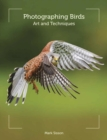 Photographing Birds : Art and Techniques - Book