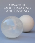 Advanced Mouldmaking and Casting - eBook