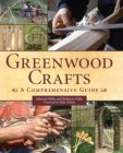 Greenwood Crafts : A Comprehensive Guide - eBook
