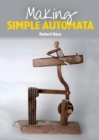 Making Simple Automata - eBook
