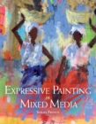 Expressive Painting in Mixed Media - eBook