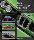BMW Classic Coupes, 1965-1989 : 2000C and CS, E9 and E24 - Book