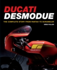 Ducati Desmodue: The Complete Story From Pantah to Scrambler - Book