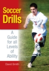 Soccer Drills : A Guide for all Levels of Ability - eBook