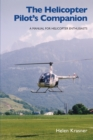 Helicopter Pilot's Companion : A Manual for Helicopter Enthusiasts - eBook