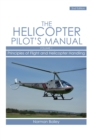 Helicopter Pilot's Manual Vol 1 : Principles of Flight and Helicopter Handling - eBook