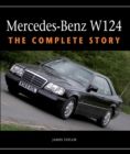 Mercedes-Benz W124 : The Complete Story - eBook